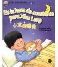 Es la hora de acostarse para Xiaolong (Livre + CD MP3)