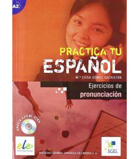 Practica tu español - A2 (Buch + CD) Übungen zur Aussprache