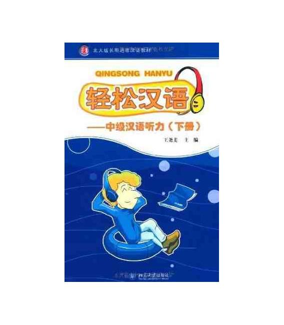 Qingsong Hanyu- Nivel intermedio 2 (Incluye CD MP3)