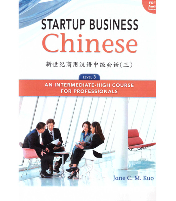 Start Business Chinese 3  Textbook + Workbook (Incl  code for download of  audio files)