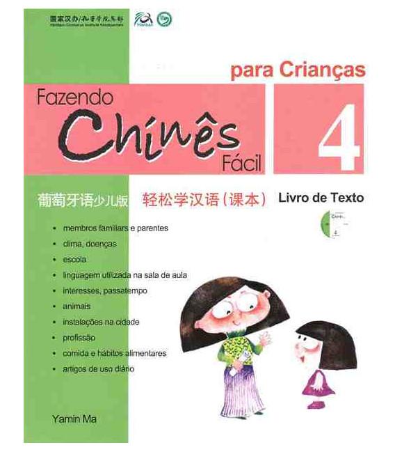 Fazendo chinês fácil para crianças 4- Livro de texto (Incluindo um CD)