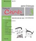 Fazendo chinês fácil para crianças 3- Livro de exercícios