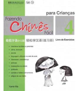 Fazendo chinês fácil para crianças 4- Livro de exercícios