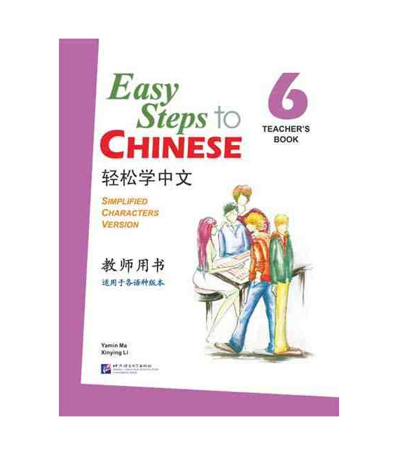 Easy Steps to Chinese 6 - Livre du professeur
