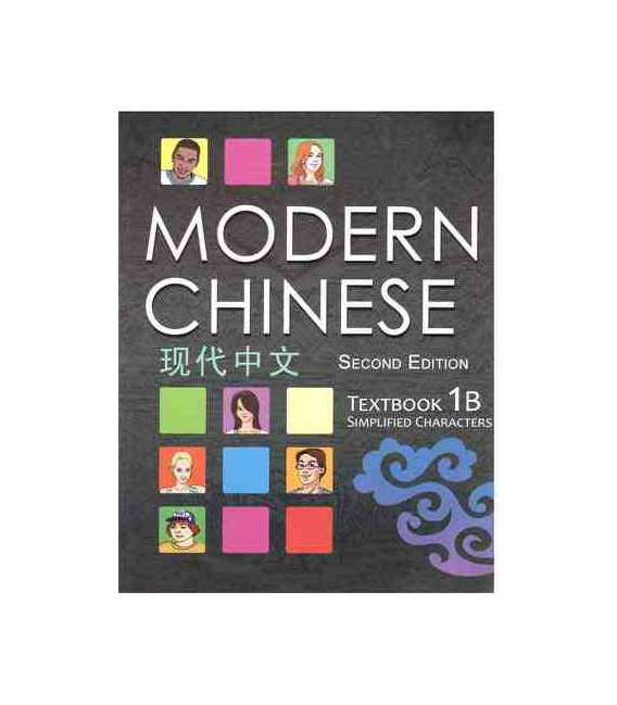 Modern Chinese 1B- Textbook- (2nd Edition) avec Téléchargement des Audios