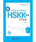 Guide to NEW HSKK (Advanced Spoken Part) HSK Oral (Libro + CD MP3)