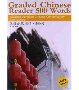 Graded Chinese Reader 500 Words (CD incluso/MP3 e foglio per nascondere il pinyin)