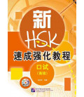 A Short Intensive Course of New HSK Speaking Test (Fortgeschrittenes Niveau) Buch + CD MP3