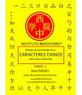 Método de aprendizaje de los caracteres chinos para hispanohablantes- Tomo 2, livello intermedio