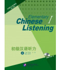 Elementary Chinese Listening 1 (second edition) Livre + Incl. Audio/MP3 à télécharger
