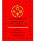 Método de aprendizaje de los caracteres chinos para hispanohablantes- Tomo 3, niveau avancé