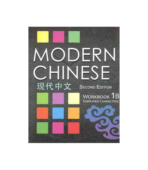 Modern Chinese 1B- Workbook- (2nd Edition) Téléchargement des audios disponible