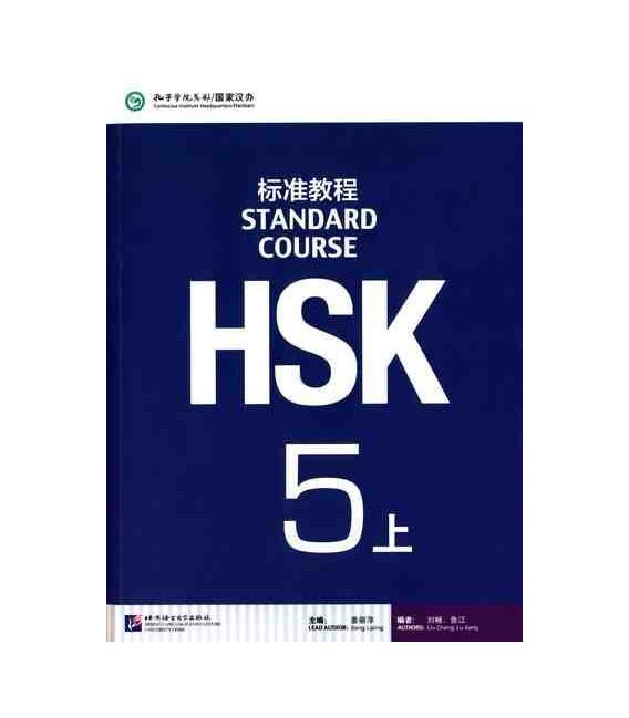 HSK Standard Course 5A (Shang)- Textbook (Libro + CD MP3) Serie de libro de texto basada en el HSK