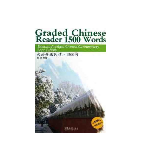 Graded Chinese Reader 1500 Words (CD-MP3 incluso + cheda per nascondere il pinyin)
