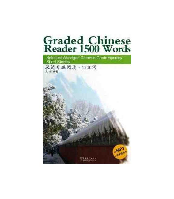GRADED CHINESE READER 1500 WORDS (INCLUYE CD/MP3 Y TABLA PARA TAPAR EL PINYIN