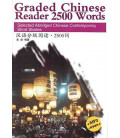 Graded Chinese Reader 2500 Words (CD-MP3 inclus + feuille pour cacher le pinyin pinyin)