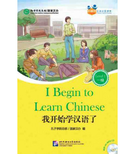 I Begin to Learn Chinese - Friends/Chinese Graded Readers (Level 1): CD inklusive/vocabulario HSK 1
