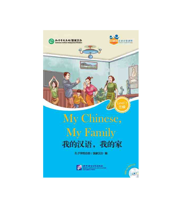 My Chinese, My Family - Friends/Chinese Graded Readers (Level 3 ...