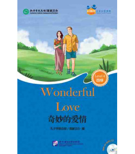 Wonderful Love - Friends/ Chinese Graded Readers (Level 4): CD inklusive/vocabulario HSK 4