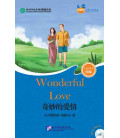 Wonderful Love - Friends/ Chinese Graded Readers (Level 4): Incluye CD/vocabulario HSK 4