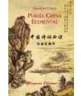 Poesía china elemental (Trilingüe: Caracteres-pinyin-español)