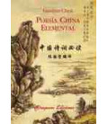 Poesía china elemental (Trilingue: Caratteri-pinyin-spagnolo)