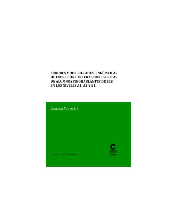 Errores y dificultades lingüísticas de expresión e interac. escritas de alumnos sinohablantes A1-A3