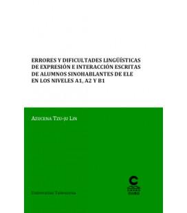 Errores y dificultades lingüísticas de expresión e interac. escritas de alumnos sinohablantes A1-B1