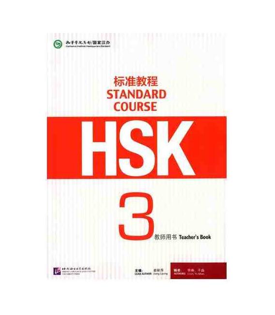 HSK Standard Course 3- Teacher`s Book- Serie de libro de texto basada en el HSK