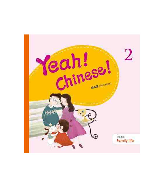 Yeah! Chinese! 2 (Family Life)- audios y canciones descargables en web