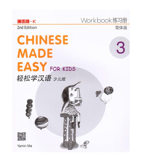 Chinese Made Easy for Kids 3 (2nd Edition)- Workbook (con Codice QR per il download degli audio)