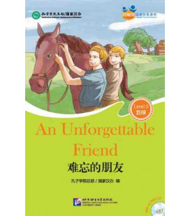 An Unforgettable Friend - Friends/ Chinese Graded Readers (Level 5): CD inklusive/vocabulario HSK 5