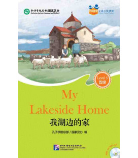 My Lakeside Home - Friends/ Chinese Graded Readers (Level 5): CD inklusive/vocabulario HSK 5