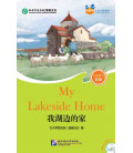 My Lakeside Home - Friends/ Chinese Graded Readers (Level 5) - Includes CD - (HSK 1 Vocabulary)