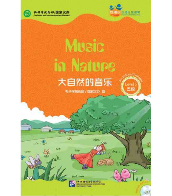 Music in Nature - Friends/ Chinese Graded Readers (Level 5-jóvenes) Incl. CD/vocab. HSK 5