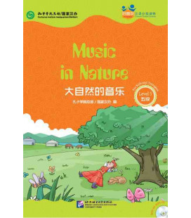 Music in Nature - Friends/ Chinese Graded Readers (Level 5-jeunesse) Inclus CD/vocabulaire HSK 5