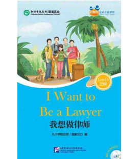 I want to be a Lawyer- Friends/Chinese Graded Readers (Level 3): CD incluído / Vocabulário HSK3