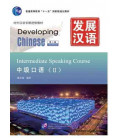 Developing Chinese (2nd edition) - Intermediate Speaking Course II