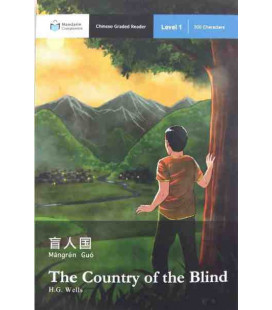 The Country of the Blind (Chinese Graded Reader Level 1, 300 Characters)-Mandarin Companion