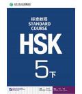 HSK Standard Course 5B (Xia)- Textbook (Livre + CD MP3) Série de livres de texte basée sur l'HSK