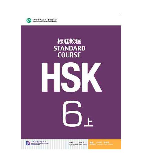 HSK Standard Course 6A (shang)- Textbook (Libro + CD MP3) Serie de libro de texto basada en el HSK