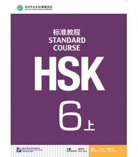 HSK Standard Course 6A (shang)- Textbook (Buch + CD MP3 + QR Code)