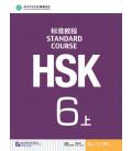 HSK Standard Course 6A (shang)- Textbook (Livre + CD MP3) Série de livres de texte basée sur l'HSK
