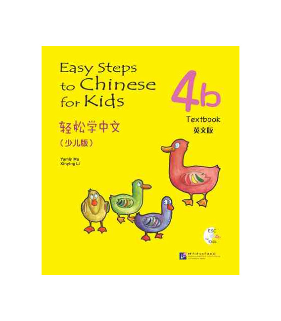 Easy Steps to Chinese for Kids- Textbook 4B (Incluye código QR)