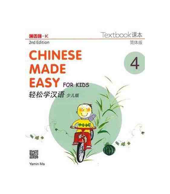 Chinese Made Easy for Kids 4 (2nd Edition)- Textbook (Incluye Código QR para descarga del audio