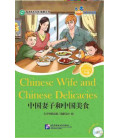 Chinese Wife and Chinese Delicacies-Friends / Chinese Graded Readers (Level 6) - Includes CD (HSK-6 Vocabulary)