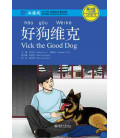 Vick the good dog-Chinese Breeze Series (Código QR para audios)