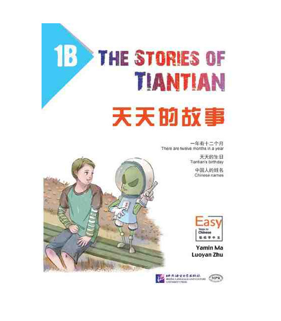 The Stories of Tiantian 1B- Incluye audio para descargarse con código QR