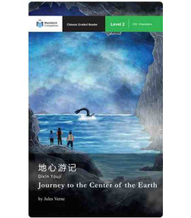 Journey to the Center of the Earth (Chinese Graded Reader Level 2,450 Characters)-Mandarin Companion