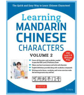 Learning Mandarin Chinese Characters Vol.2 (HSK Level 2 & AP Exam Preparation)